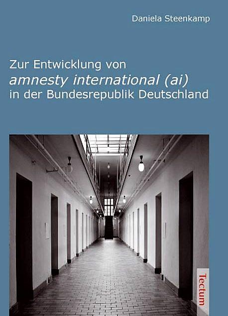 Cover for Zur Entwicklung von amnesty international (ai) in der Bundesrepublik Deutschland